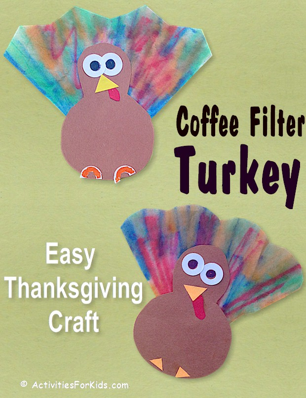 Another easy preschool Thanksgiving turkey craft for kids. Use 1/4 of a coffee filter to make these cute little Thanksgiving Turkeys. Printable from ActivitiesForKids.com.