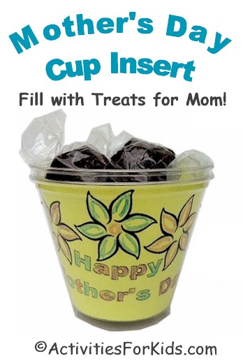 Decorated solo cups insert for Mother's Day Treats from ActivitiesForKids.com