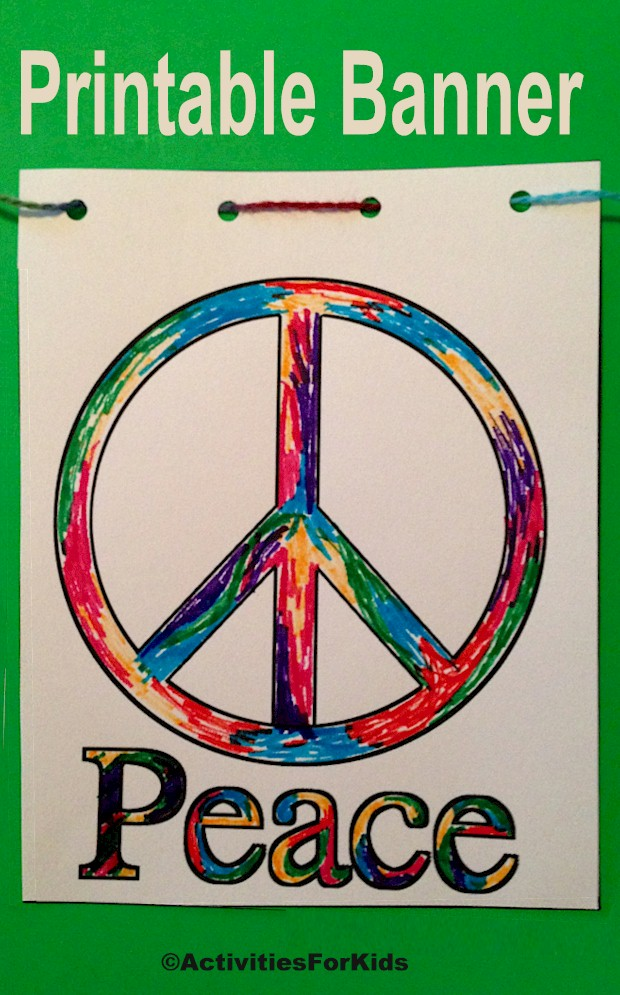 Peace Sign Banner printable activity for kids.  Easy classroom project for children of all ages.  Print out the Peace Sign and let children decorate.  Directions and printables at Activities for Kids.