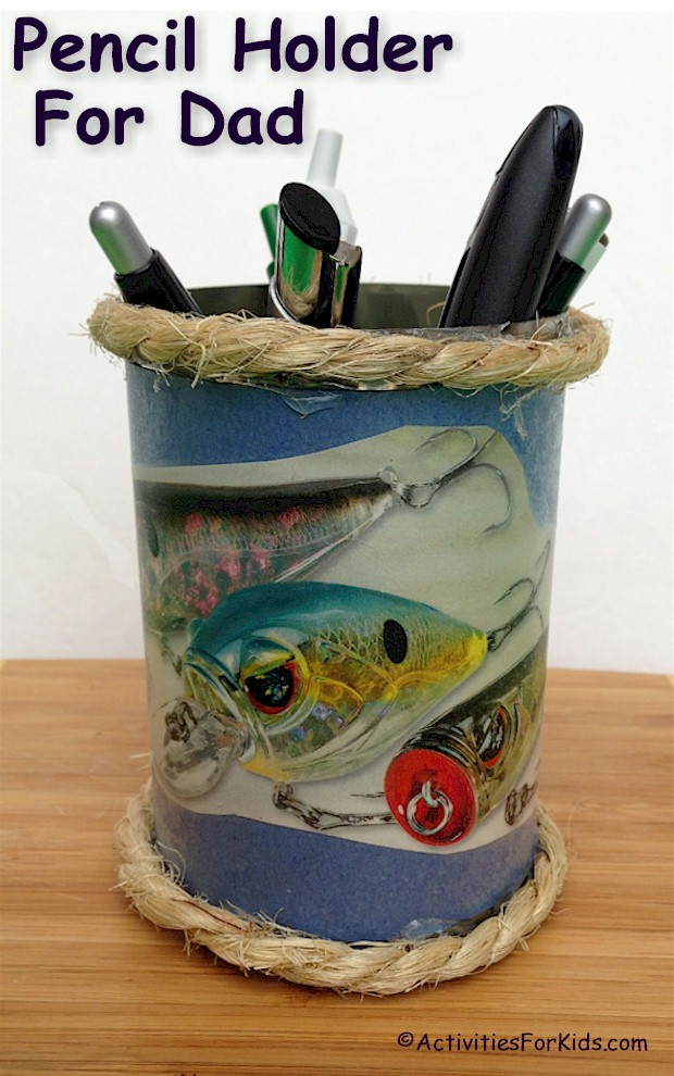 Perfect for Father's Day or Grandparent's Day, a Pencil holder for dad with a fishing theme from Activities for Kids
