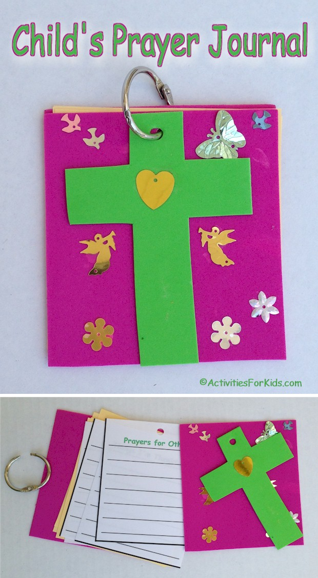 DIY child's prayer journal that is easy to put together.  Printable pages for the journal include Prayers for Others, Prayers for Myself, Today's Bible Verse and Things I'm Thankful For. This Prayer Journal for kids is a  great classroom and VBS activity - easy for large groups.  From Activities For Kids.com.