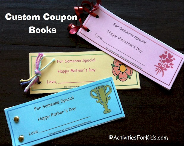Create custom coupon books for Mother's Day, Father's Day or Valentine's Day from ActivitiesForKids.com