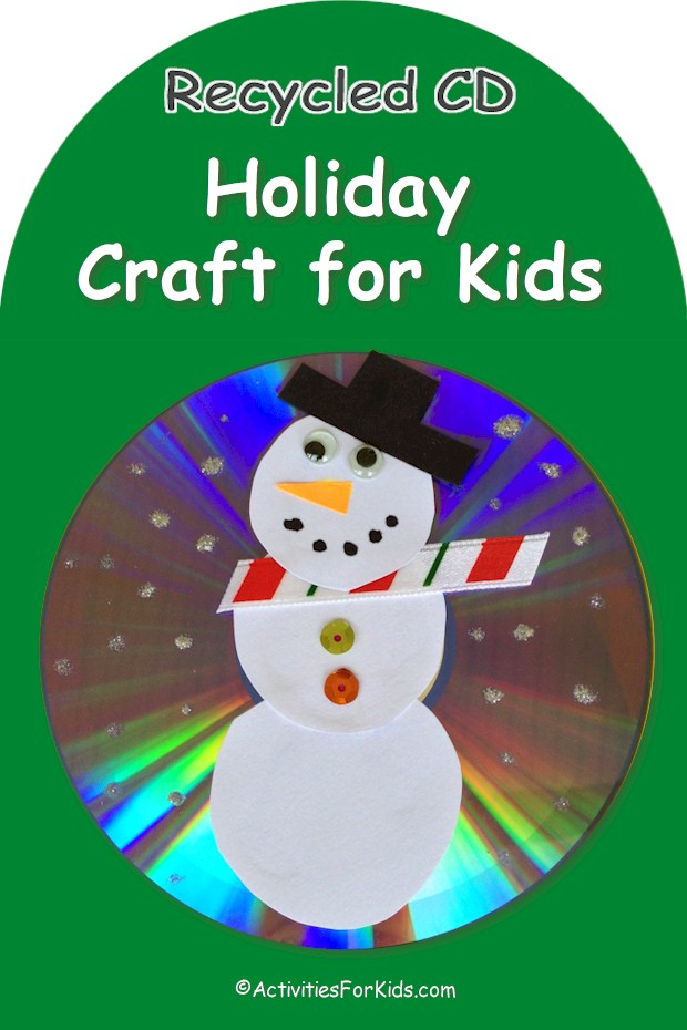 A fun way to decorate for the holidays with a recycled CD. This snowman craft for kids is a great classroom activity for December. Instructions at ActivitiesForKids.com.