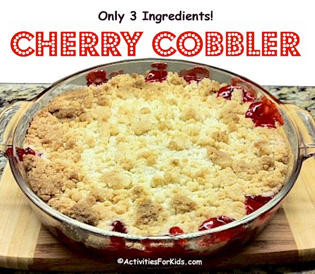 Super easy cherry cobbler recipe using ingredients that you already have on hand.  Recipe at ActivitiesForKids.com #easyrecipes
